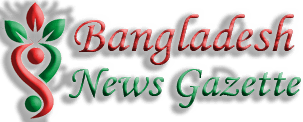 Bangladesh News Gazette